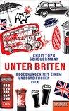 Unter Briten by Christoph Scheuermann
