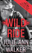 Wild Ride (Black Knights Inc., #9) by Julie Ann Walker