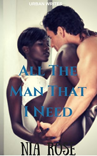 All The Man That I Need: (BWWM)ROMANCE