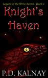 Knight's Haven (Legend of the White Sword #4)