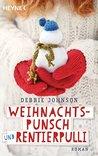 Weihnachtspunsch und Rentierpulli by Debbie  Johnson