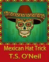 Mexican Hat Trick (The Blackfox Chronicles Book 4)
