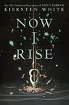 Now I Rise (The Conquerer's Saga, #2)