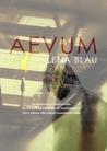 Aevum by Lena Blau