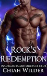 Rock's Redemption (Insurgents MC, #8)