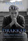 Drakkar ~ Beyond the Lie