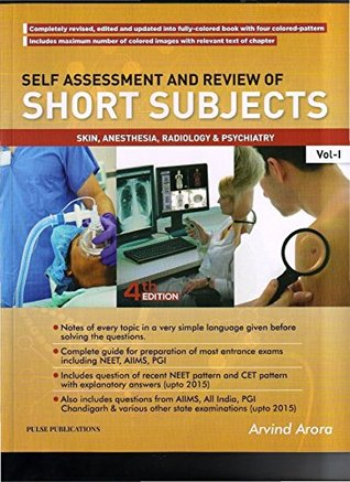 Self Assessment and Review of Short Subjects, Vol-I: Skin, Anesthesia, Radiology & Psychiatry