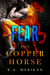 The Copper Horse: Fear (Zombie Gentlemen) (The Copper Horse, #1)