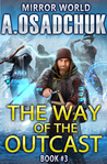The Way of the Outcast by Alexey Osadchuk