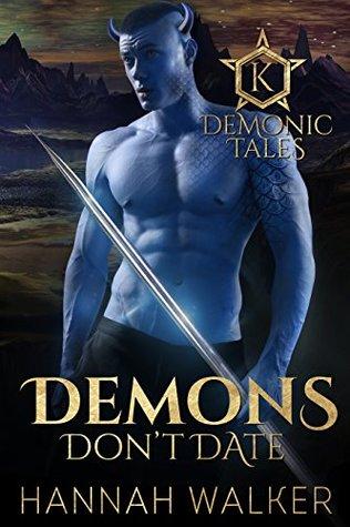 Demons Don't Date (Demonic Tales, #2)
