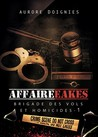 L'affaire Eakes by Aurore Doignies