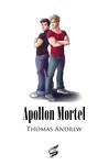 Apollon Mortel by Thomas Andrew