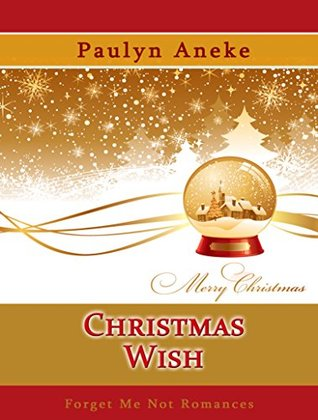 Christmas Wish (A Snow Globe Christmas)