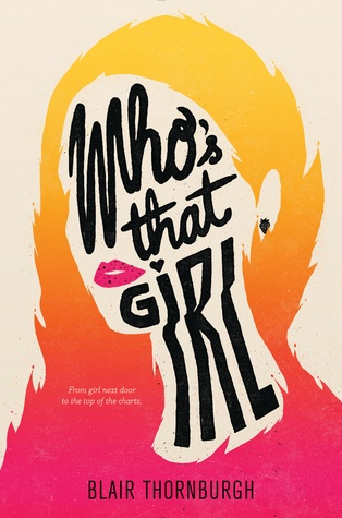 Who's That Girl by Blair Thornburgh