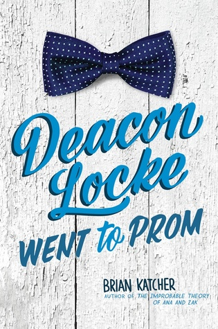 Image result for Deacon Locke Went to Prom by Brian Katcher