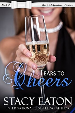 Tears to Cheers (Celebration #2)