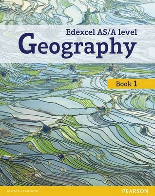 Edexcel GCE Geography as Level Student Book and eBook (Edexcel Geography A Level 2016)