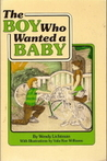 The Boy Who Wanted a Baby