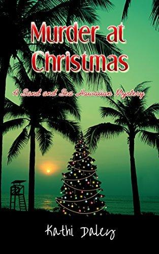 Murder at Christmas (Sand and Sea Hawaiian Mystery #4)