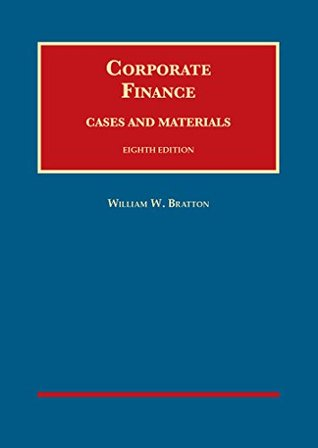 Corporate Finance, Cases and Materials (University Casebook Series)