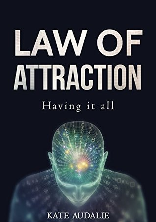 Law of attraction: Money, Love, Health, Happiness, Abundance mindset : How to make your dreams come true ?: Meditation techniques and strategies to develop ... power within you (Mindfulness Book 1)
