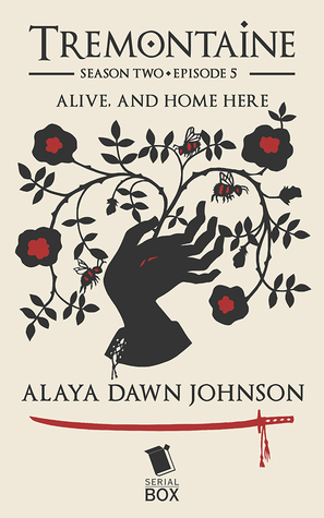 Alive and Home Here (Tremontaine #2.5)
