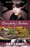 Everybody's Broken by Fay Lamb