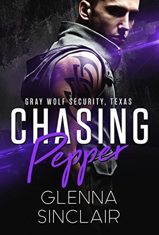 Chasing Pepper (Gray Wolf Security, Texas #5)