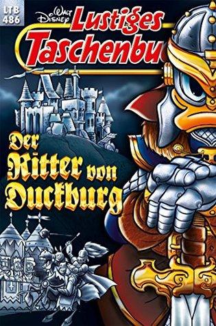 Der Ritter von Duckburg (Lustiges Taschenbuch, #486)