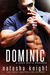 Dominic: a Dark Mafia Romance