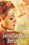 Janičiarova žena by Jana Pronská