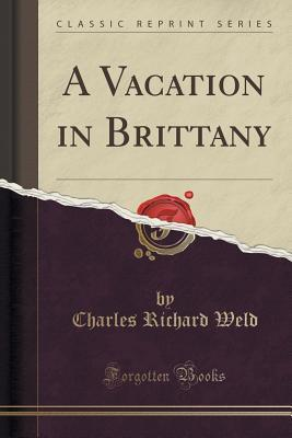 A Vacation in Brittany