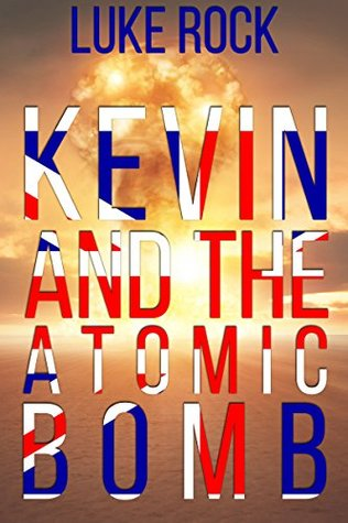 Kevin And The Atomic Bomb