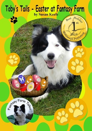Toby's Tails: Easter at Fantasy Farm