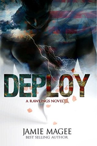 Deploy: Marine Romance: Military Romance, Rawlings Novel