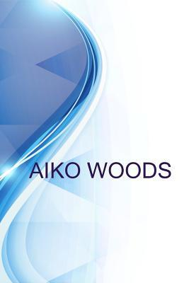Aiko Woods, Technical Writer%2f Cybersecurity%2f Information Assurance