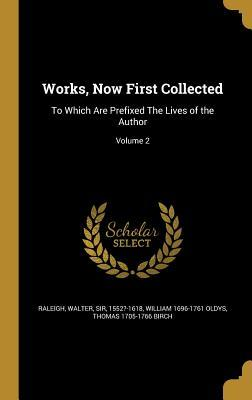 Téléchargements gratuits d'ebooks pour kindle Works, Now First Collected: To Which Are Prefixed the Lives of the Author; Volume 2 1371417741 PDF iBook PDB