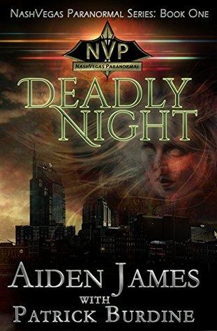 Deadly Night (NashVegas Paranormal Book 1)