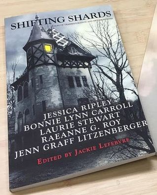 Shifting Shards: an anthology