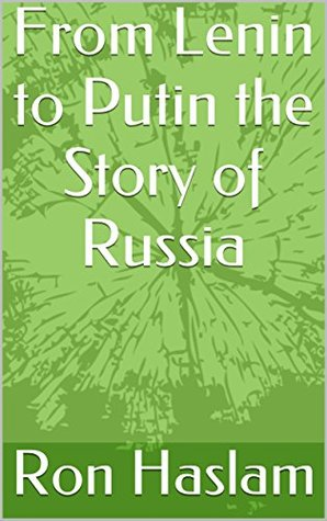 From Lenin to Putin the Story of Russia