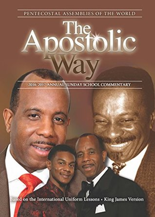 The Apostolic Way, 2016-2017