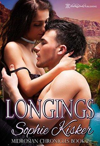 Longings (Midrosian Slave Chronicles, #2)
