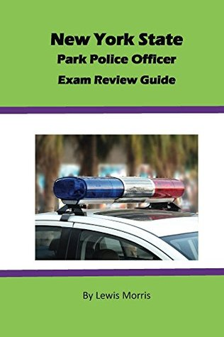 New York State Park Police Officer Exam Review Guide
