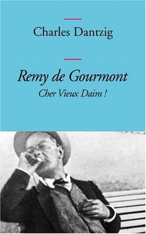 Remy de Gourmont: Cher vieux daim!