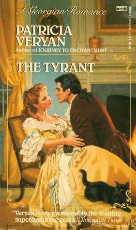 The Tyrant by Patricia Veryan