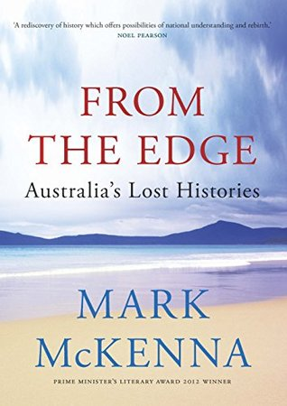From the edge australias lost histories by mark mckenna 32598400 fandeluxe Images