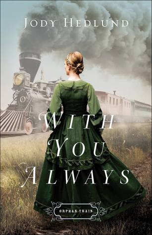 With You Always (Orphan Train #1)