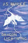 Dragon Lightning by J.S. Burke
