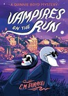 Vampires on the Run (Quinnie Boyd Mysteries, #2)