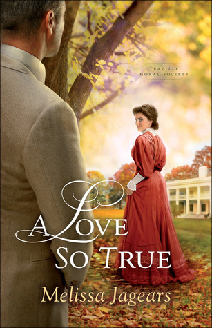 A Love So True (Teaville Moral Society #2)